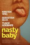 坏宝贝 Nasty Baby