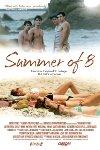 夏日狂欢 Summer of 8