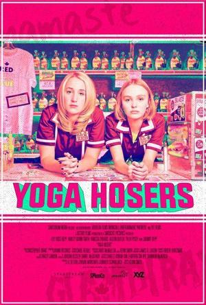 瑜伽妹斗罗 Yoga Hosers