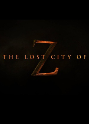 迷失Z城 The Lost City of Z