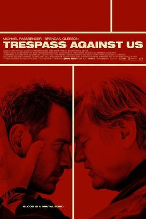 血浓于罪 Trespass Against Us