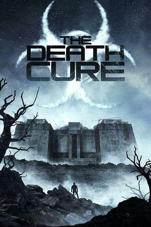 移动迷宫3:死亡解药 The Maze Runner: The Death Cure