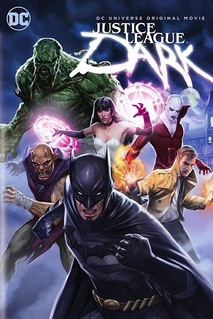 黑暗正义联盟 Justice League Dark