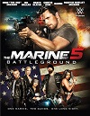 海军陆战队员5:杀戮战场 The Marine 5: Battleground
