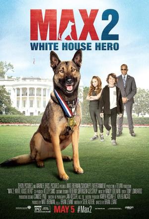 軍犬麥克斯2:白宮英雄 Max 2: White House Hero