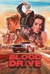 血路狂飙 第一季 Blood Drive Season 1