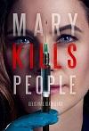 死亡医生玛丽 第一季 Mary Kills People Season 1