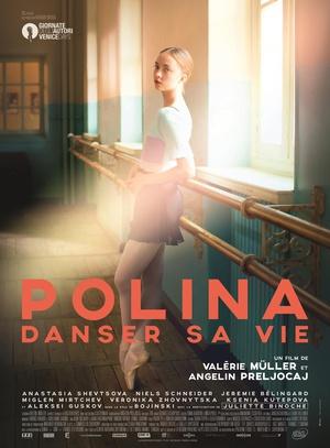 波丽娜:舞蹈人生 Polina, danser sa vie