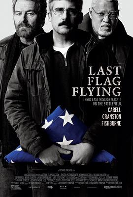 最后的旗帜 Last Flag Flying